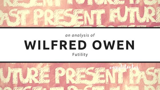 analysis of wilfred owen's futility