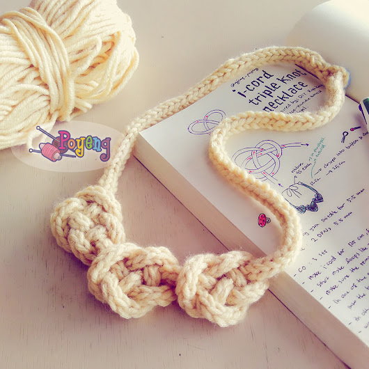 Knitting with Ajeng: I-Cord Triple Knot Necklace