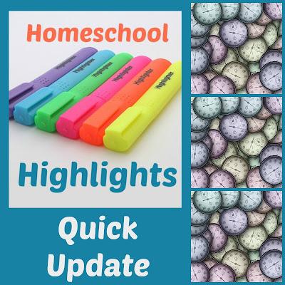 Homeschool Highlights - Another Quick Update on Homeschool Coffee Break @ kympossibleblog.blogspot.com  #HomeschoolHighlights #homeschool