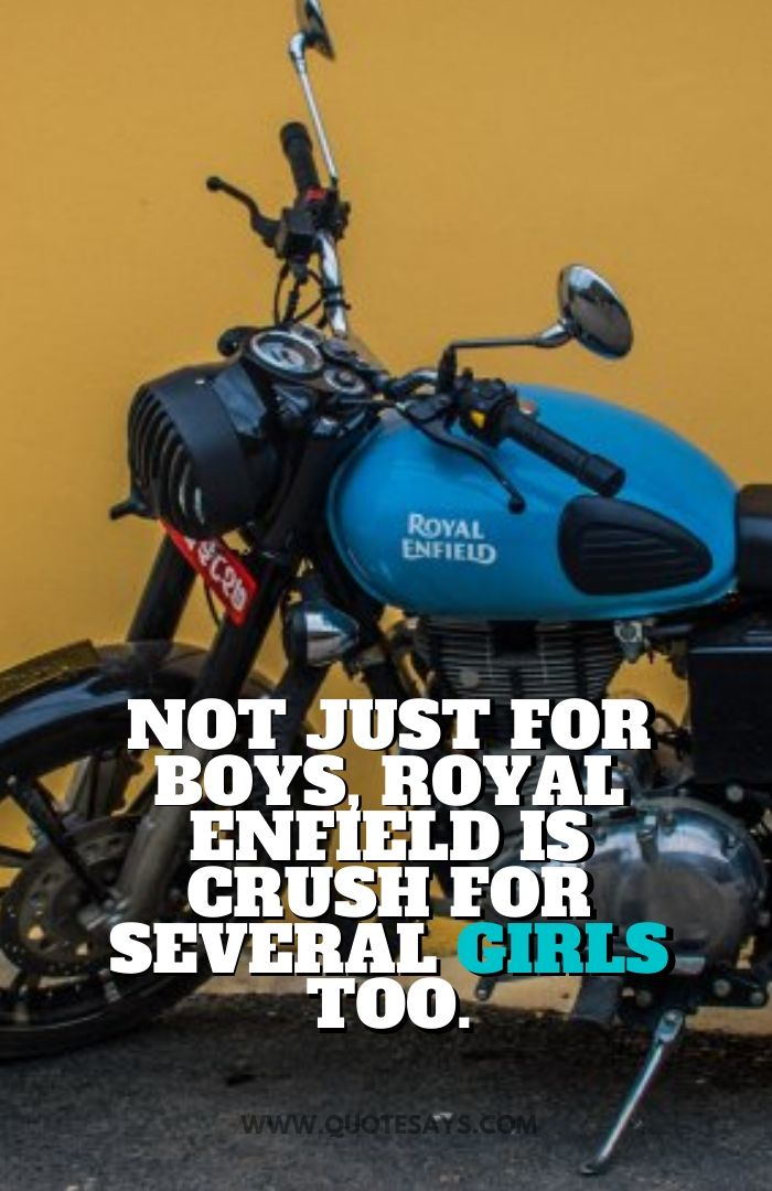 Royal Enfield Quotes, Bullet Bike Quotes, Bullet Lover Quotes