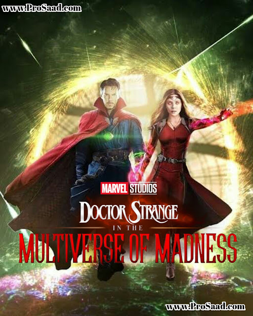 Dr.Strange in the Multiverse of Madness Upcoming Movie Full Detailed