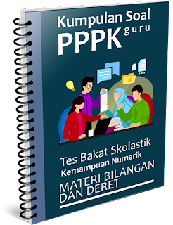 Kumpulan Soal PPPK Guru - Tes Bakat Skolastik Materi Bilangan dan Deret - www.gurnulis.id