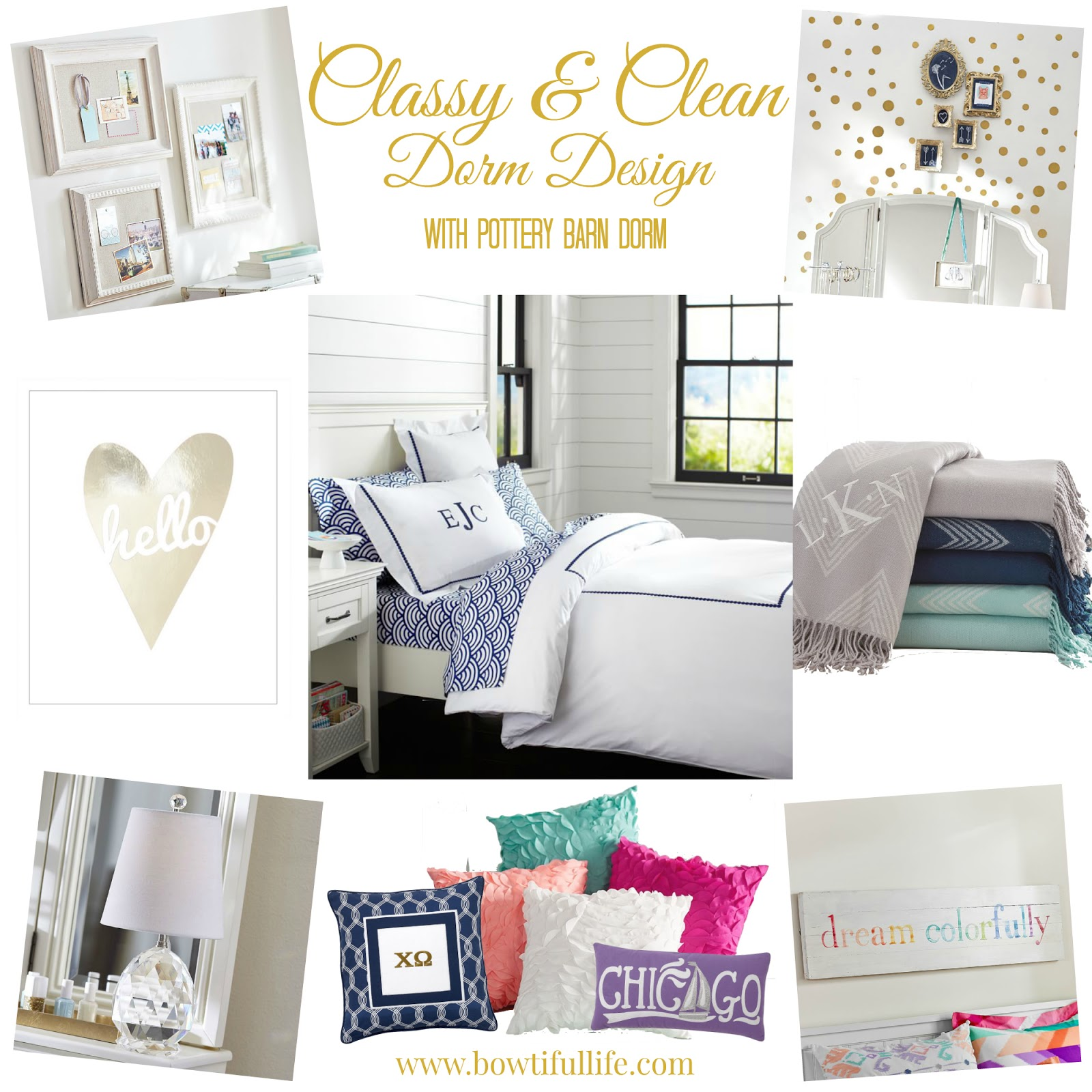 Classy & Clean with Pottery Barn Dorm