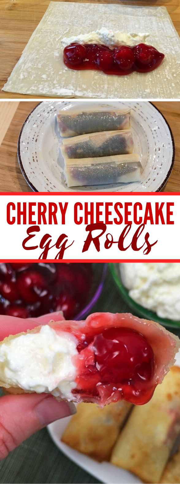 Cherry Cheesecake Egg Rolls #desserts #cake