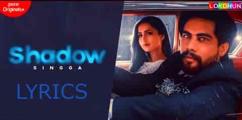 Shadow Lyrics Singga | Sukh Sanghera | MixSingh