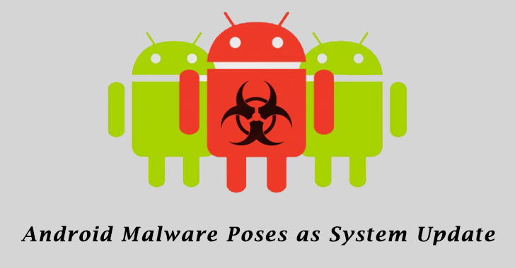 Android Malware Poses as System Update