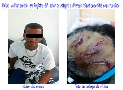 Polícia  Militar prende  em Registro-SP, autor de estupro e diversos crimes cometidos com crueldade