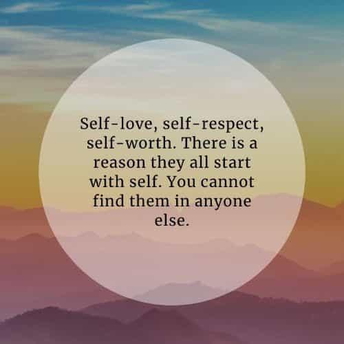 Self-respect quotes that'll help improve your self-esteem