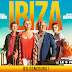 [CONCOURS] : Gagnez vos places pour aller voir le film Ibiza !
