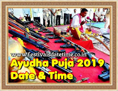 2019 Ayudha Puja, Shastra Puja 2019 date and time in India