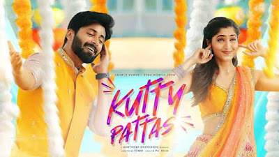 Lyrics Of New Songs Kutty Pattas Song By Santhosh Dhayanidhi