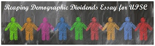 Demographic Dividends Essay for UPSC