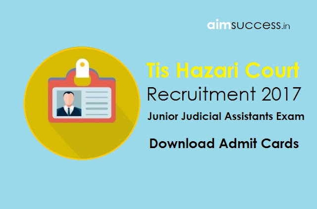 Tis Hazari JJA Admit Cards Recruitment Out Download Now