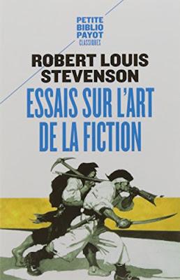 Essais sur l'art de la fiction - Robert Louis Stevenson - Petite bibliothèque Payot