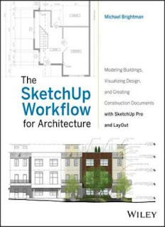 The Sketchup Workflow for Architecture Modeling Buildings