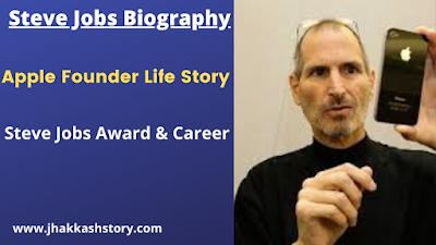 Biography of Apple founder Steve Jobs  full information in English 2020