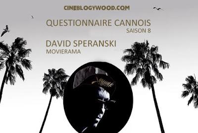 Festival de Cannes 2020 Questionnaire cannois David Speranski CINEBLOGYWOOD