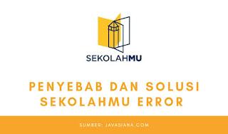 Solusi Sekolahmu Error