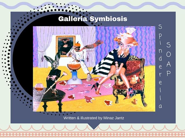 Spinderella Soap: Soap Scene #20, 'Galleria Symbiosis'