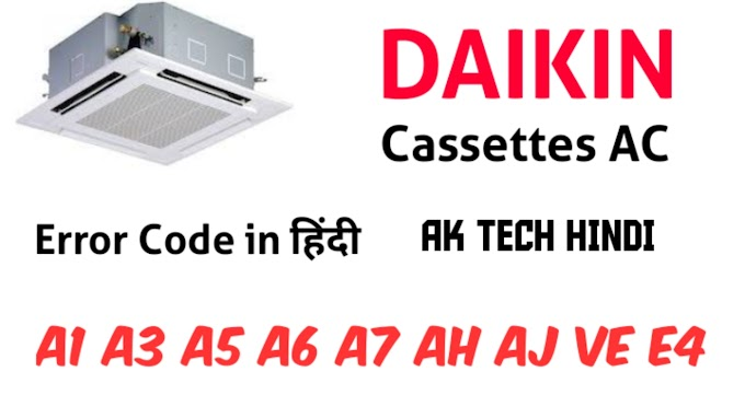 daikin cassette ac error code  - Solution in hindi
