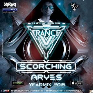 SCORCHING-ARYes-YearMIX-2016-ARYA-(Jignesh-Shah)