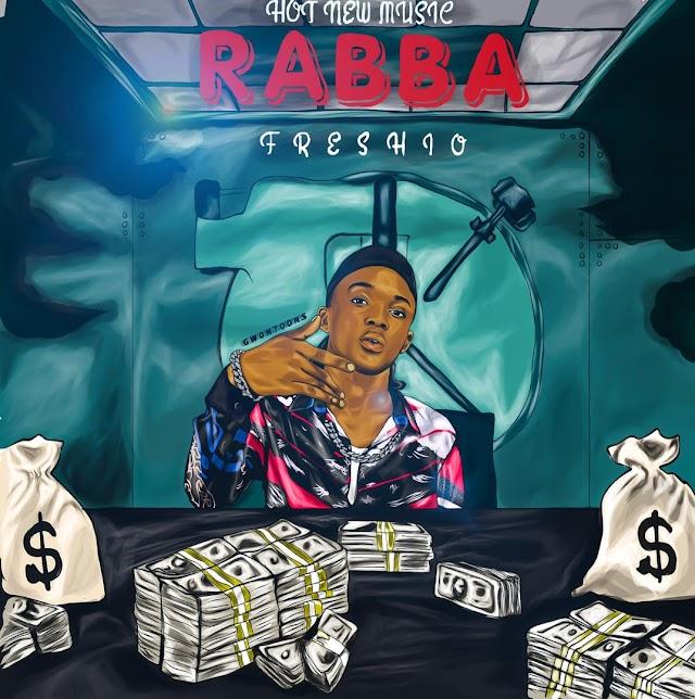 """MUSIC: Freshio - """"Rabba"""" ( Prod By Coblaze)"""