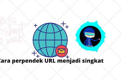 Cara memperpendek URL menjadi singkat dan jelas
