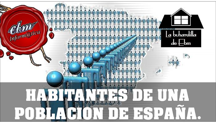 COMO SABER EL NUMERO DE HABITANTES DE UNA POBLACION EN ESPAÑA