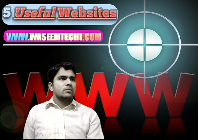 How To Become Better With 5 Useful Website In 10 Minutes [WaseemTech1]
