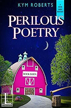 Bea's Book Nook, Review, Perilous Poetry, Kym Roberts, Giveaway