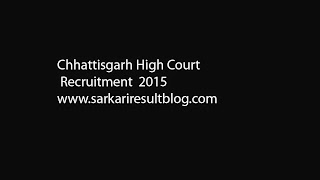 Chhattisgarh High Court Recruitment 2015