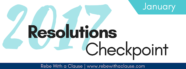 Resolutions Checkpoint January 2017 - Rebe With a Clause