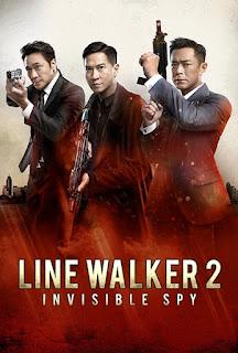 Pelicula Line Walker 2: Invisible Spy 2019 Gratis