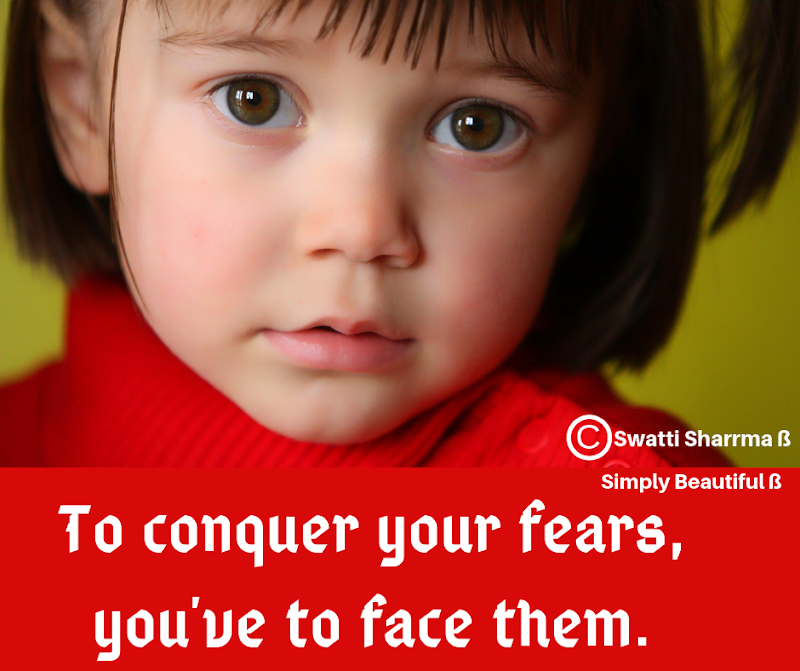 Quotes on fears and overcoming them.