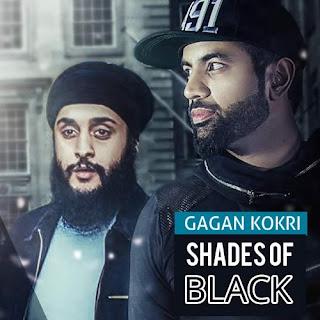 Shades of Black Lyrics - Gagan Kokri