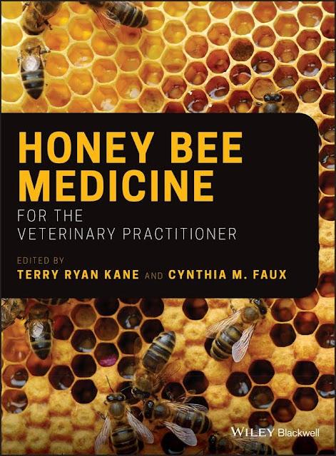 Honey Bee Medicine for the Veterinary Practitioner  - WWW.VETBOOKSTORE.COM