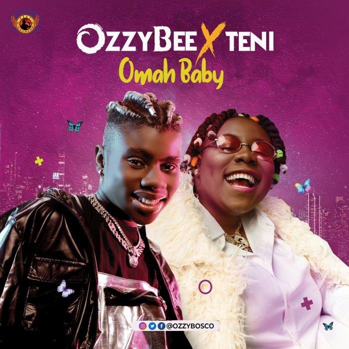 Ozzybee-Omah-Baby-Ft-Teni-Teelamford