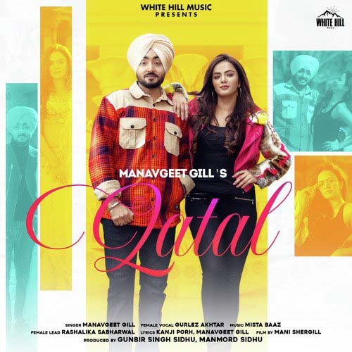 Qatal Lyrics - Manavgeet Gill