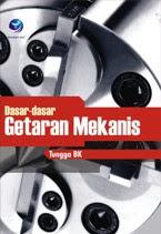 DASAR-DASAR GETARAN MEKANIS