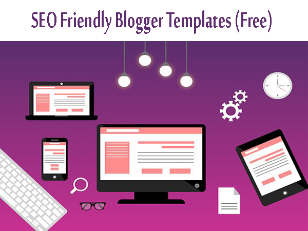 SEO-Friendly-Blogger-Templates