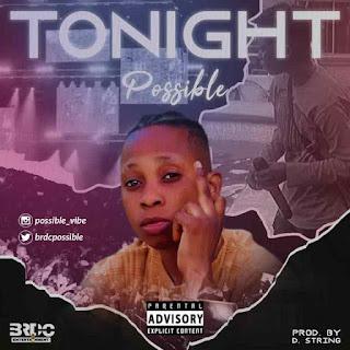 [MUSIC] Possible – Tonight