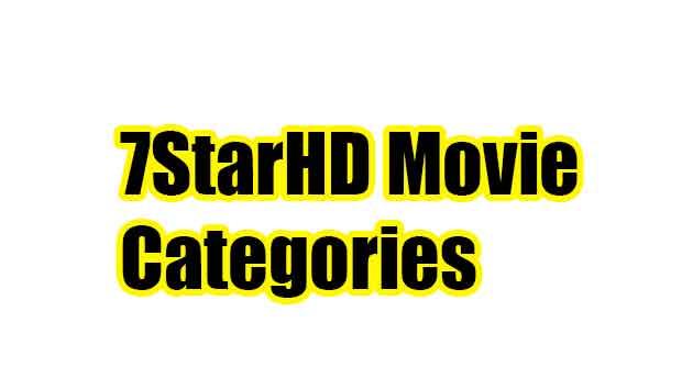 7StarHD Movie Categories
