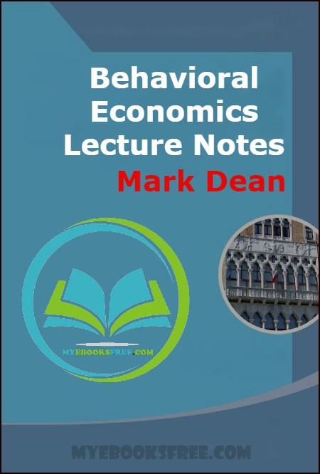 Behavioral Economics Lecture Notes PDF Book Download