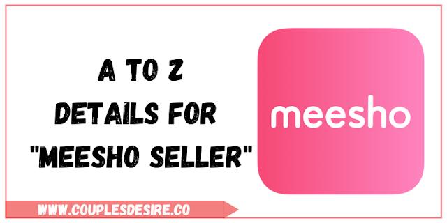 Meesho,what is meesho,meesho seller,meesho supplier,meesho business,meesho supplier zone,how to sell on meesho,How to earn money from meesho,What is a meesho seller panel