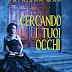 """Prossima uscita #paranormal #romance: """"CERCANDO I TUOI OCCHI"""" di Patrisha Mar"""