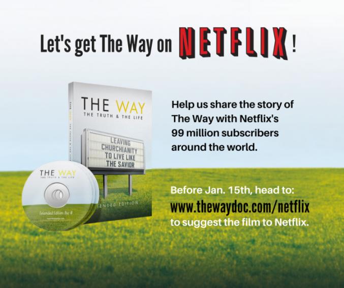 Help get The Way on Netflix!