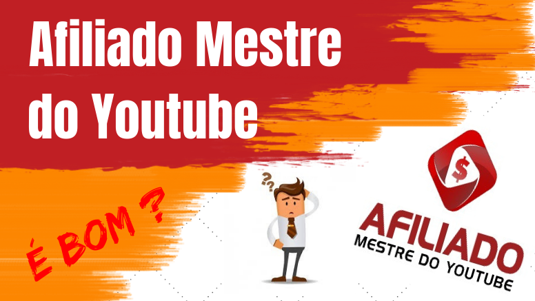 afiliado mestre do youtube curso é bom