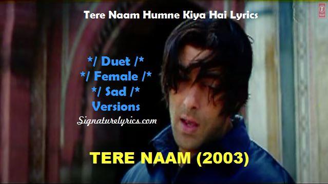 Tere Naam Humne Kiya Hai Lyrics - Duet - Female - Sad - Udit Narayan, Alka Yagnik