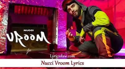 Nucci Vroom Lyrics
