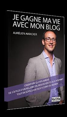 """Livre gratuit """"Je gagne ma vie avec mon blog"""""""
